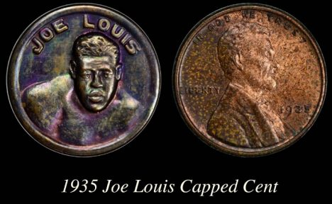 C:\Users\Charmy\Pictures\00Charmy's Exonumia and CWTs\00Lincoln Cent Presentation\Capped Cent 5 Joe Louis 1935 9-15-13.jpg